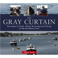The Gray Curtain by Trull, Peter; Mottur, Debbie (CON), 9780764349478