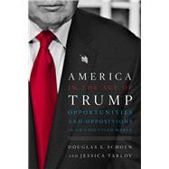 America in the Age of Trump by Schoen, Douglas E.; Tarlov, Jessica, 9781594039478