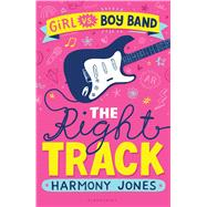 Girl vs. Boy Band The Right Track by Jones, Harmony, 9781619639478