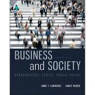 Business and Society: Stakeholders, Ethics, Public Policy by Lawrence, Anne; Weber, James, 9780078029479