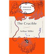 The Crucible by Miller, Arthur, 9780143129479