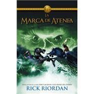 La marca de Atenea by RIORDAN, RICK, 9780804169479