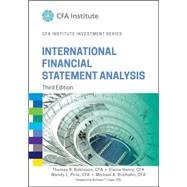 International Financial Statement Analysis by Robinson, Thomas R.; Henry, Elaine; Pirie, Wendy L.; Broihahn, Michael A., 9781118999479