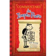 Commentarii de inepto puero: Commentarii De Inepto Puero by Kinney, Jeff; Gallagher, Daniel, 9781419719479