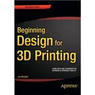 Beginning Design for 3d Printing by Micallef, Joe, 9781484209479