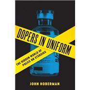 Dopers in Uniform by Hoberman, John, 9780292759480