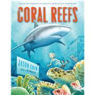 Coral Reefs by Chin, Jason; Chin, Jason, 9781250079480