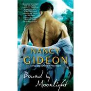 Bound By Moonlight by Gideon, Nancy, 9781439199480