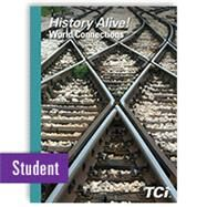 History Alive! World Connections Student Edition by TCI, 9781583719480