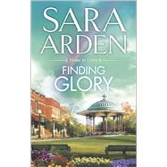 Finding Glory by Arden, Sara, 9780373779482