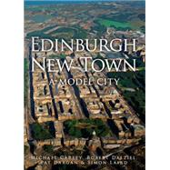 Edinburgh New Town by Carley, Michael; Dalziel, Robert; Dargan, Pat; Laird, Simon, 9781445639482
