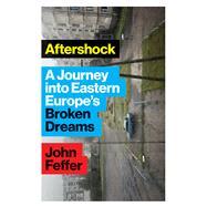 Aftershock by Feffer, John, 9781783609482
