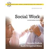 Social Work : An Empowering Profession by DuBois, Brenda L.; Miley, Karla Krogsrud, 9780205769483