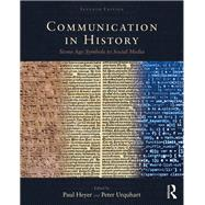 Communication in History: Technology, Culture, Society by Crowley; David, 9781138729483