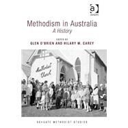Methodism in Australia: A History