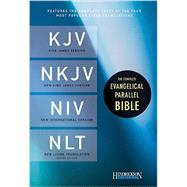 The Complete Evangelical Parallel Bible: King James Version / New King James Version / New International Version / New Living Translation by Hendrickson Bibles, 9781598569483