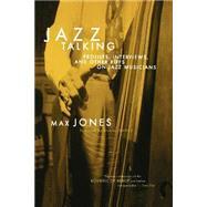 Jazz Talking by Jones, Max, 9780306809484