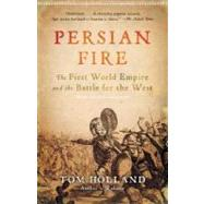 Persian Fire by HOLLAND, TOM, 9780307279484