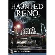 Haunted Reno by Oberding, Janice, 9781626199484