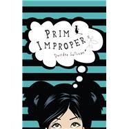 Prim Improper by Sullivan, Deirdre, 9781848409484