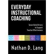 Everyday Instrucftional Coaching by Lang, Nathan D., 9781945349485