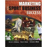 Marketing for Sport Business Success by PARKHOUSE, BONNIE, 9780757579486