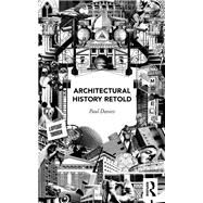 Architectural History Retold by Davies; Paul, 9781138799486