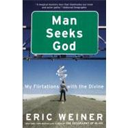 Man Seeks God by Weiner, Eric, 9780446539487