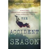 The Accident Season by Fowley-Doyle, Mo�ra, 9780525429487