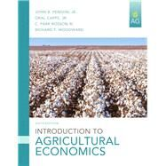 Introduction to Agricultural Economics, 6/e by PENSON; CAPPS, 9780133379488