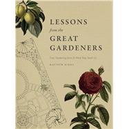 Lessons from the Great Gardeners by Biggs, Matthew, 9780226369488