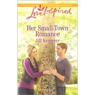 Her Small-Town Romance by Kemerer, Jill, 9780373719488