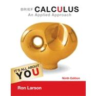 Brief Calculus : An Applied Approach by Larson, Ron, 9781133109488
