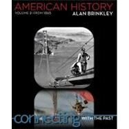 American History: Connecting with the Past Volume 2 by Brinkley, Alan, 9780077379490