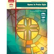 Hymns in Praise Style by Tornquist, Carol (ADP), 9780739099490