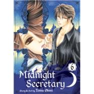 Midnight Secretary, Vol. 6 by Ohmi, Tomu, 9781421559490