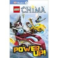 DK Readers L3: LEGO Legends of Chima: Power Up! by DK Publishing, 9781465429490