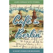 Learn German With Stories by Klein, André, 9781492399490