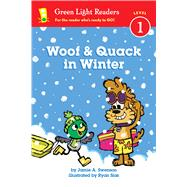 Woof & Quack in Winter by Swenson, Jamie A.; Sias, Ryan, 9780544959491