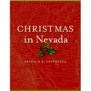 Christmas in Nevada by Cafferata, Patricia D., 9780874179491