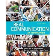 REAL COMMUNICATION by O'Hair, Dan; Weimann, Mary; Mullin, Dorothy Imrich; Teven, Jason, 9781319059491