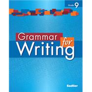 Grammar for Writing ©2014, Grade 9 by Sadlier, 9781421789491