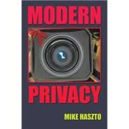 Modern Privacy by Haszto, Mike, 9781496969491