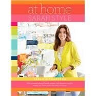 At Home: Sarah Style by Richardson, Sarah; Brandford, Stacey, 9781501119491