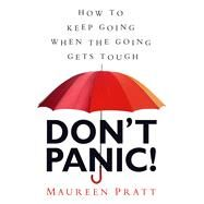 Don't Panic! by Pratt, Maureen, 9781616369491