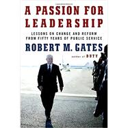 A Passion for Leadership by GATES, ROBERT M, 9780307959492