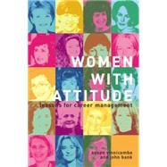 Women With Attitude: Lessons for Career Management by Bank,John, 9781138879492