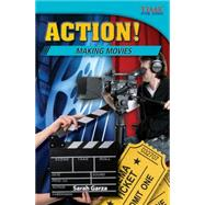 Action! Making Movies : Challenging Plus by Garza, Sarah, 9781433349492