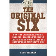 The Original Six by Freedman, Lew, 9781613219492