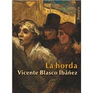 La horda by Ib��ez, Vicente Blasco, 9788492979493